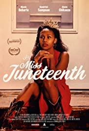 Watch Movie Miss Juneteenth