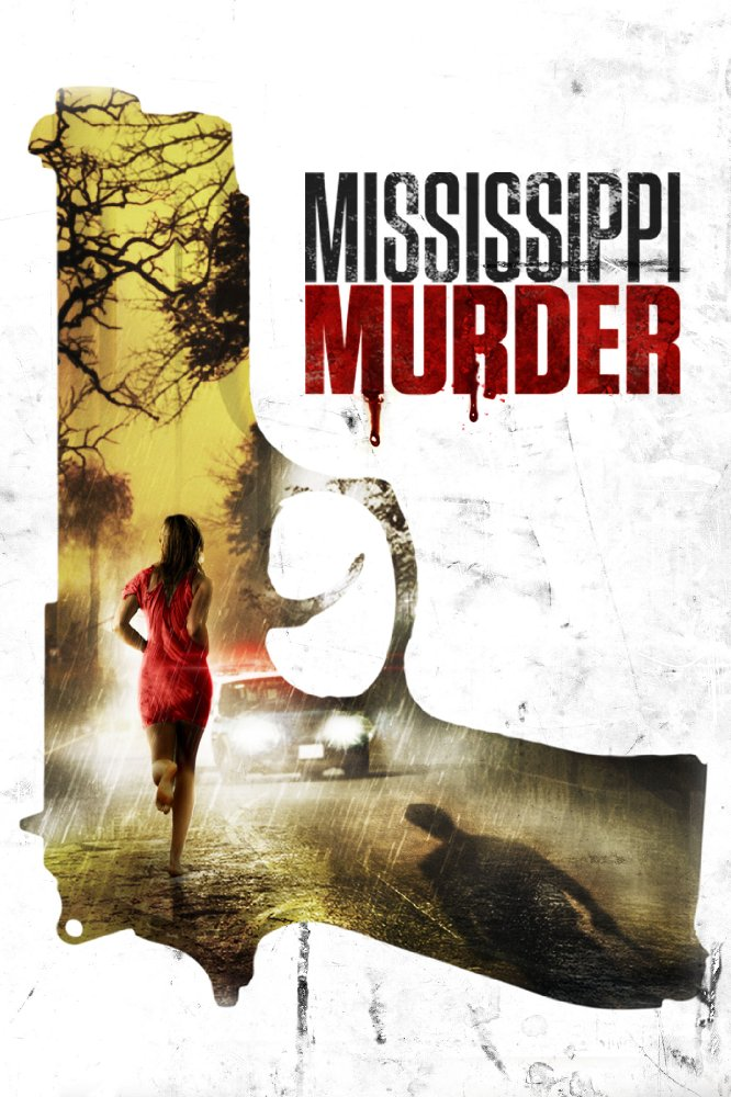 Watch Movie Mississippi Murder