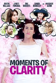 Watch Movie Moments of Clarity