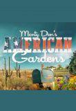 Watch Movie Monty Don's American Gardens - Season 1