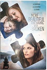 Watch Movie More Beautiful for Having Been Broken
