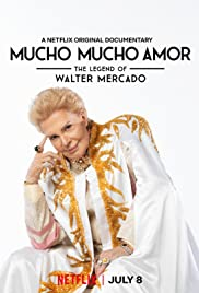 Watch Movie Mucho Mucho Amor: The Legend of Walter Mercado