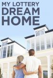 Watch Movie My Lottery Dream Home - Season 2