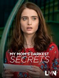 Watch Movie My Mom's Darkest Secrets