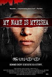 Watch Movie My Name is Myeisha