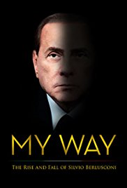 Watch Movie My Way: The Rise and Fall of Silvio Berlusconi
