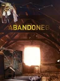 Watch Movie Mysteries of the Abandoned - Season 1