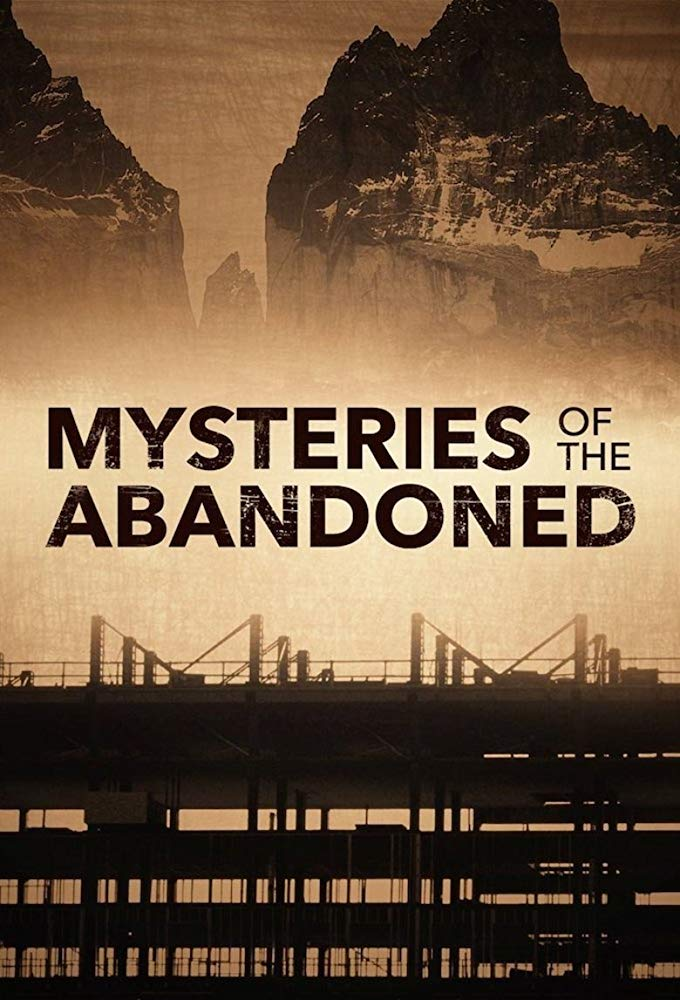 Watch Movie Mysteries of the Abandoned - Season 5