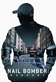 Watch Movie Nail Bomber: Manhunt