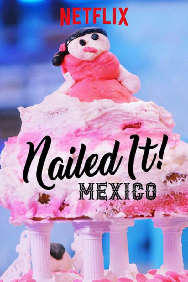 Watch Movie Nailed It! Mexico - Season 2