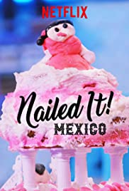 Watch Movie Nailed It! Mexico - Season 3