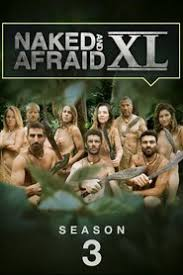 Watch Movie Naked and Afraid XL - Season 3