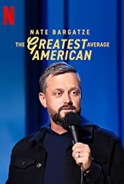 Watch Movie Nate Bargatze: The Greatest Average American