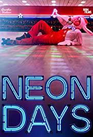 Watch Movie Neon Days