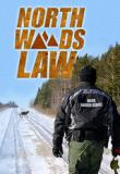 Watch Movie North Woods Law - Season 10