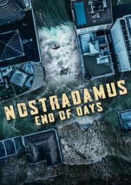 Watch Movie Nostradamus End of Days - Season 1
