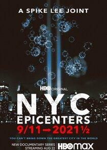 Watch Movie NYC Epicenters 9/11→2021½ - Season 1