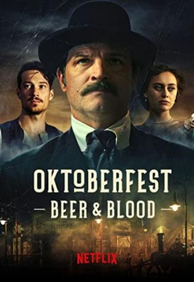 Watch Movie Oktoberfest: Beer & Blood - Season 1