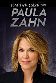 Watch Movie On The Case With Paula Zahn - Season 22