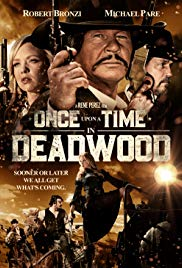 Watch Movie Once Upon a Time in Deadwood