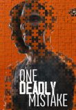 Watch Movie One Deadly Mistake - Season 1