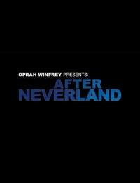 Watch Movie Oprah Winfrey Presents: After Neverland