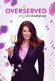 Watch Movie Overserved With Lisa Vanderpump - Season 1