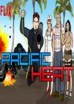 Watch Movie Pacific Heat - Season 1