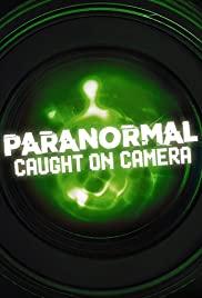 Watch Movie Paranormal Caught on Camera - Season 3