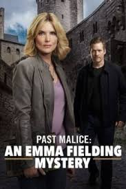 Watch Movie Past Malice An Emma Fielding Mystery