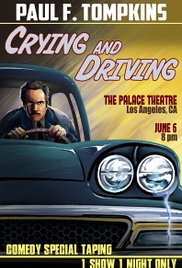 Watch Movie Paul F. Tompkins: Crying and Driving