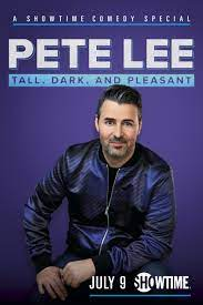 Watch Movie Pete Lee: Tall, Dark and Pleasant
