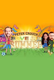 Watch Movie Peter Crouch : Save our Summer - Season 1