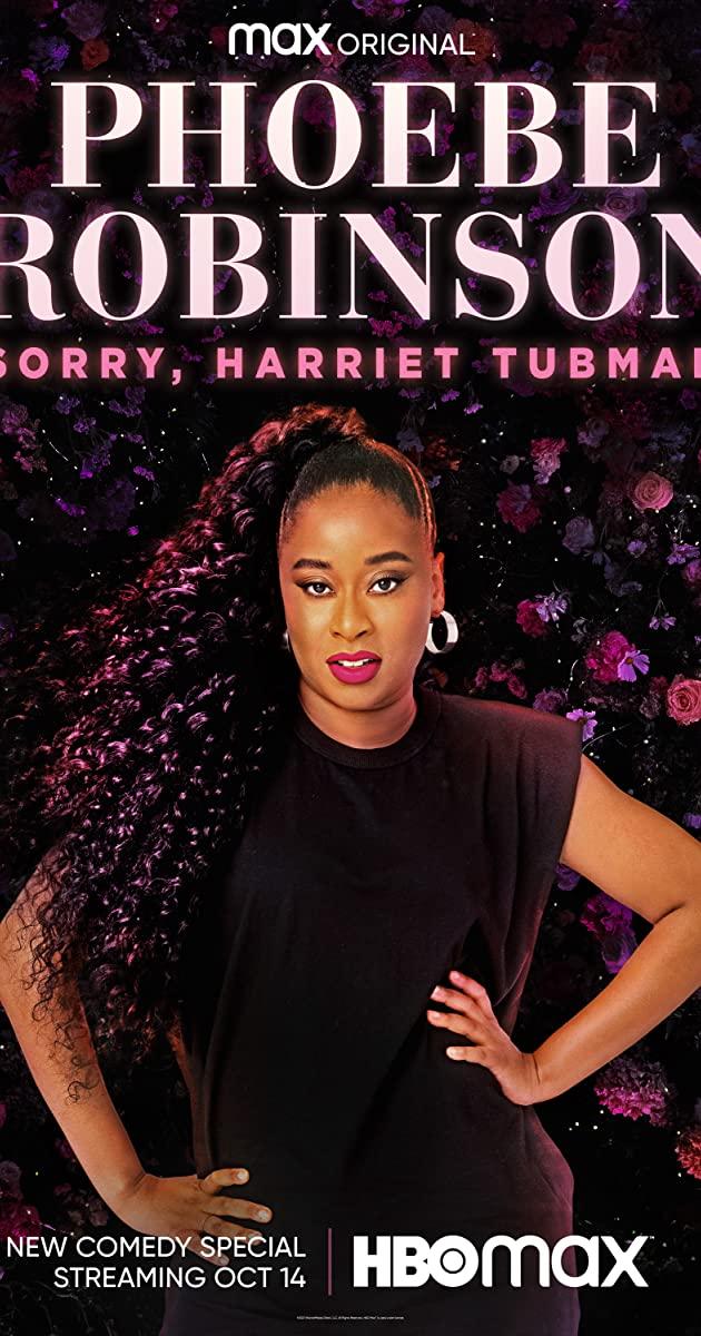 Watch Movie Phoebe Robinson: Sorry, Harriet Tubman