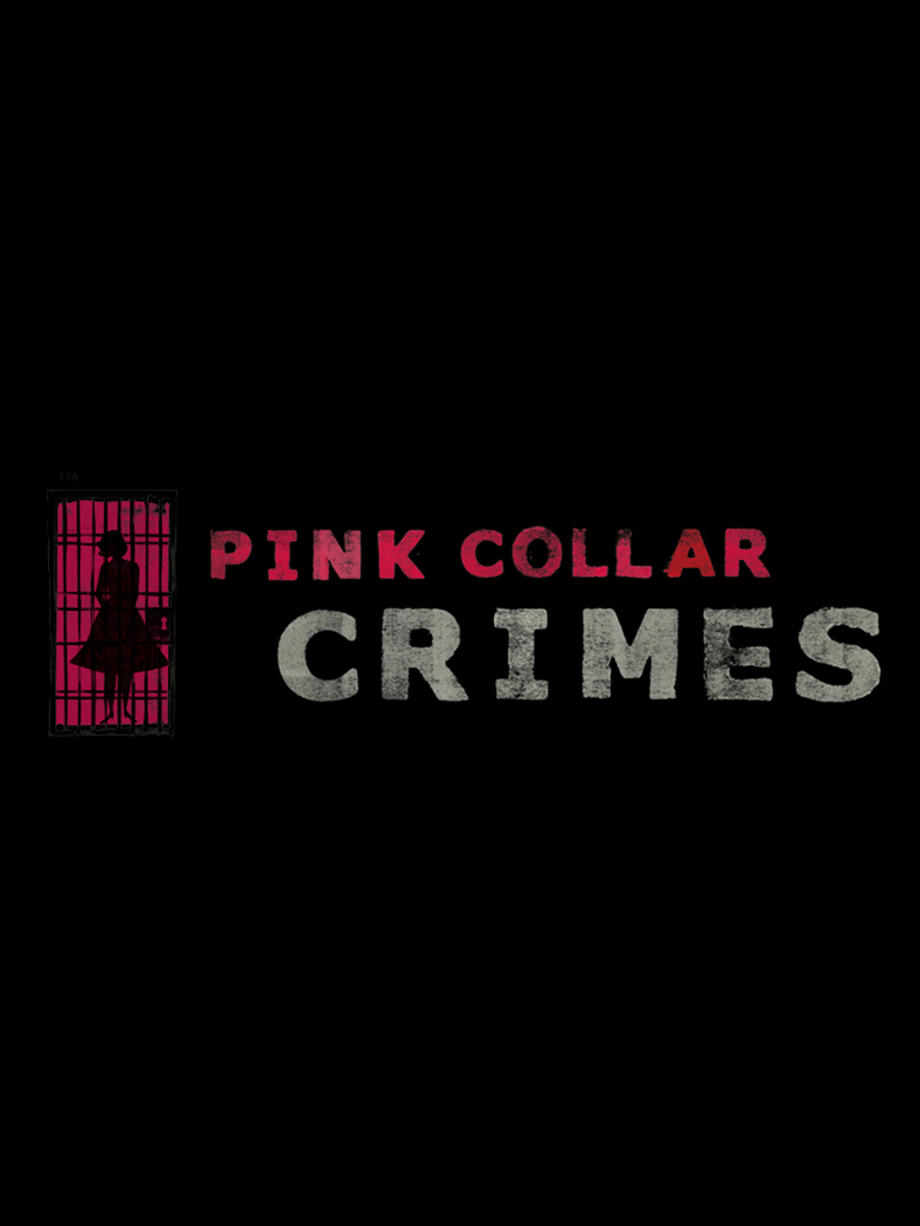 Watch Movie Pink Collar Crimes - Season 1