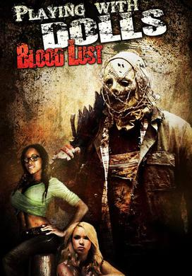 Watch Movie Playing with Dolls Bloodlust