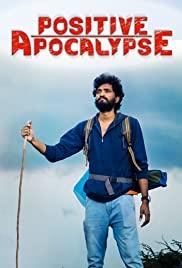 Watch Movie Positive Apocalypse
