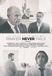 Watch Movie Prayer Never Fails