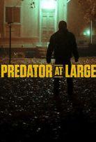 Watch Movie Predator At Large - Season 1