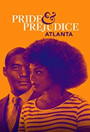 Watch Movie Pride & Prejudice: Atlanta