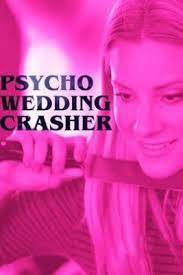Watch Movie Psycho Wedding Crasher