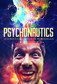 Watch Movie Psychonautics: A Comic's Exploration Of Psychedelics
