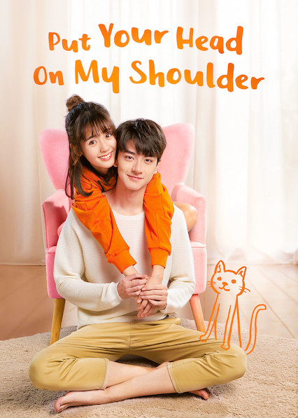 Watch Movie Put Your Head on My Shoulder - Season 1