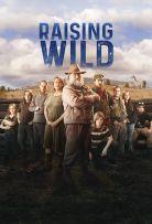 Watch Movie Raising Wild - Season 1