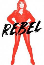 Watch Movie Rebel (2021) - Season 1