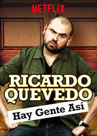 Watch Movie Ricardo Quevedo: Hay gente así