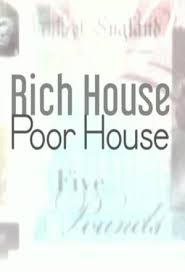 Watch Movie Rich House, Poor House - Season 5