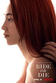 Watch Movie Ride or Die (2021)
