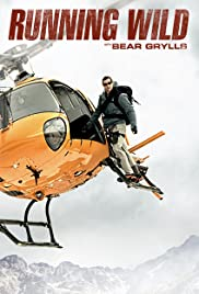 Watch Movie Running Wild with Bear Grylls - Season 6