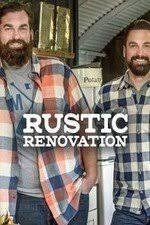 Watch Movie Rustic Renovation - Season 1